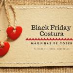 Black Friday en máquinas de coser y en complementos de costura